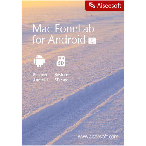 Aiseesoft Mac FoneLab Android Data Recovery